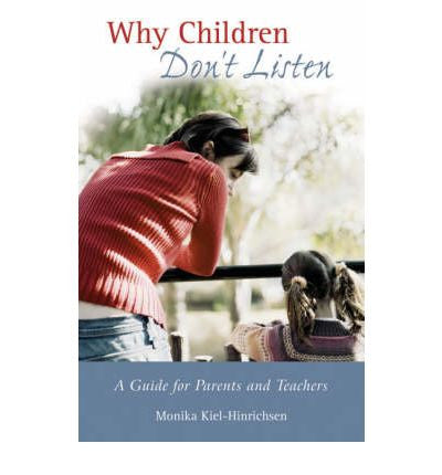 Why Children Don't listen - Monica Keil-Hinrichsen