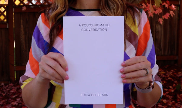Polychromatic Conversation - Limited Edition Zine