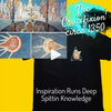 Inspiration runs Deep | Spittin Knowledge