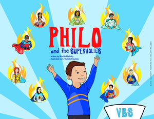 Philo & The SuperHolies VBS (Full Version AND Virtual Version)