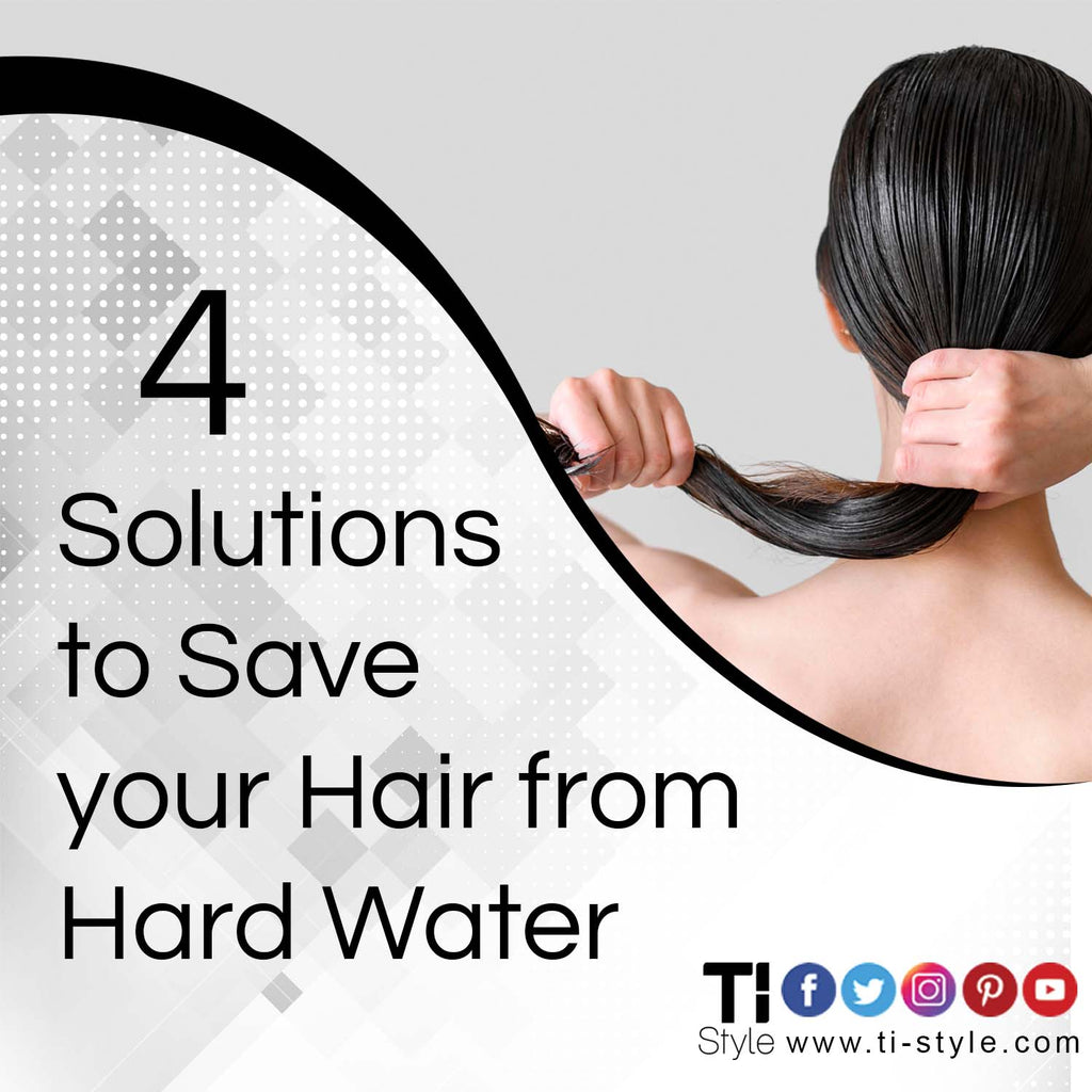 4 Solutions to Save your Hair from Hard Water