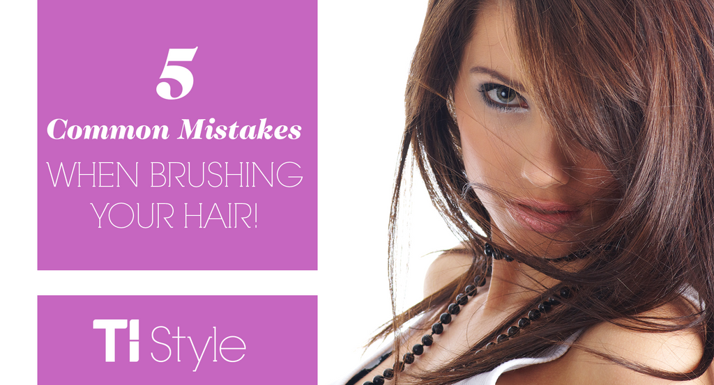 5 Common Mistakes when Brushing Your Hair.