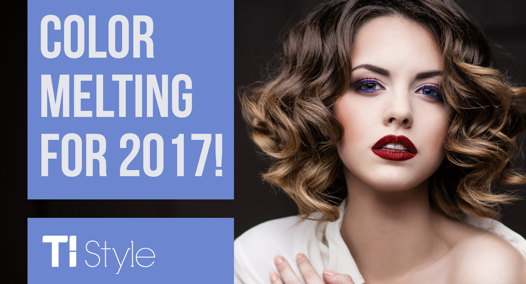 Color Melting: The Hottest Hair Trend for 2017!