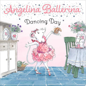 Angelina Ballerina Dancing Day Children's Board Book