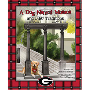 A Dog Named Munson and UGA Traditions - Madison-Drake Children's Boutique