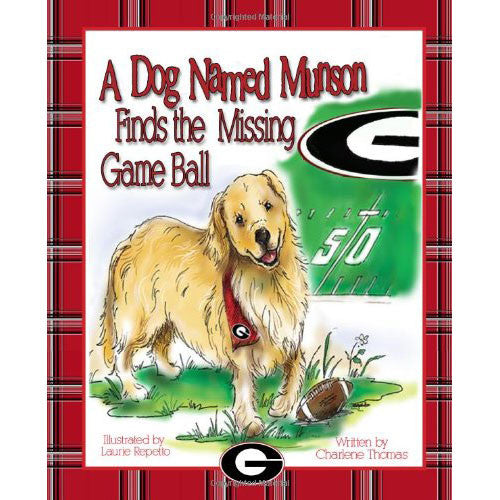 A Dog Named Munson Finds the Missing Game Ball - Madison-Drake Children's Boutique