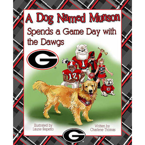 A Dog Named Munson Spends Game Day with the Dawgs - Madison-Drake Children's Boutique