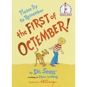 Please Try To Remember The First of Octember by Dr Seuss - Madison-Drake Children's Boutique