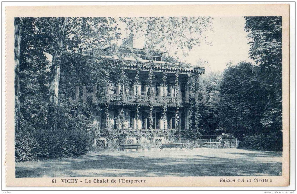 Le Chalet de l´Empereur - The Chalet of the Emperor - 61 - Vichy - Allier - France - unused - JH Postcards