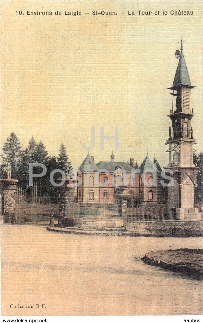 Environs de Laigle - St Ouen - La Tour et le Chateau - RF - old postcard - France - unused - JH Postcards