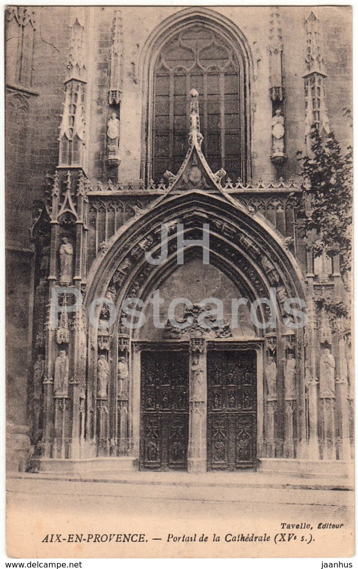 Aix En Provence - Portail de Cathedrale - cathedral - old postcard - France - unused - JH Postcards