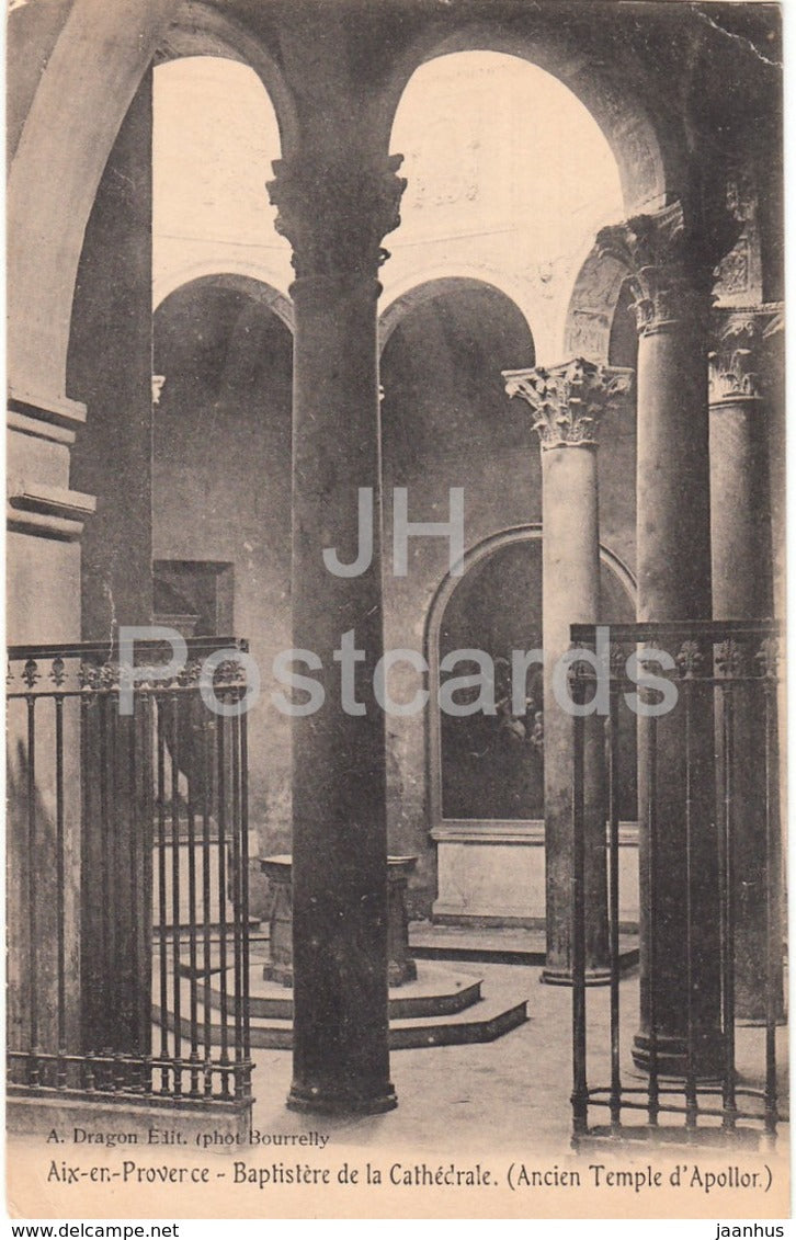 Aix En Provence - Baptistere de la Cathedrale - Ancien Temple d'Apollon - cathedral - old postcard - France - unused - JH Postcards