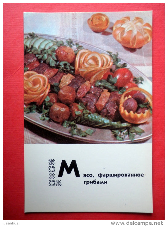 meat stuffed with mushrooms - recipes - Belarusian dishes - 1975 - Russia USSR - unused - JH Postcards