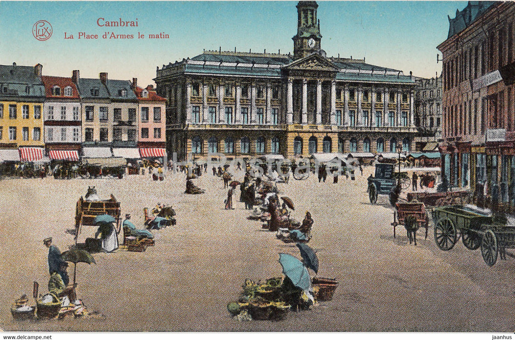 Cambrai - La Place d'Armes le Matin - old postcard - France - used - JH Postcards