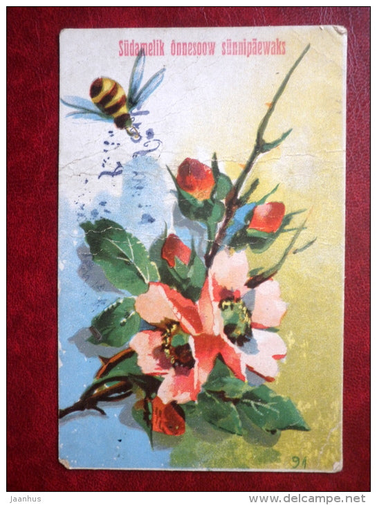 Birthday Greeting Card - bee - flowers - circulated in 1920 - Estonia - used - JH Postcards