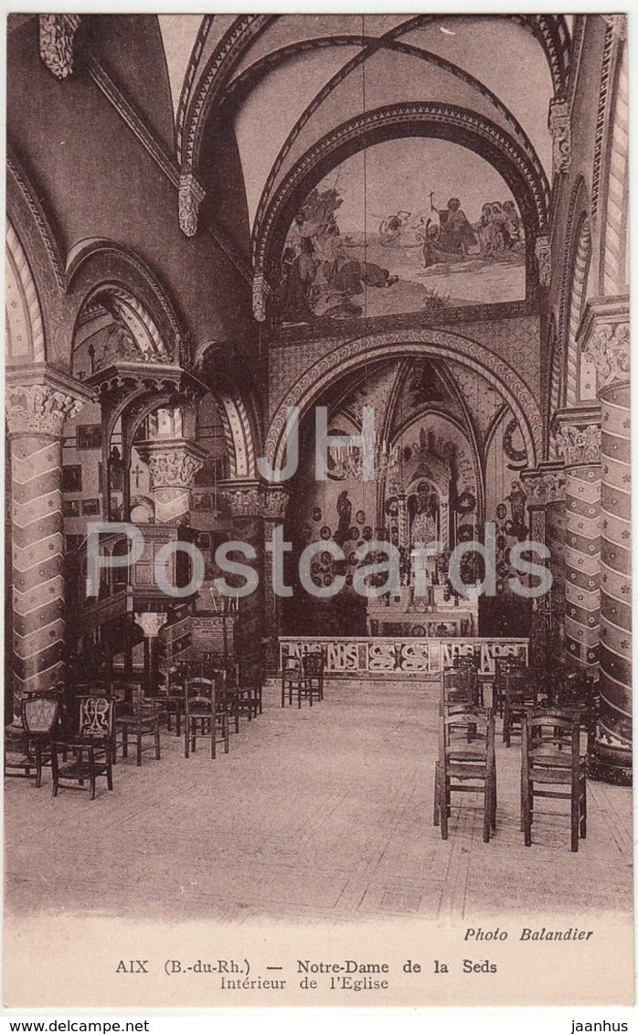 Aix - Notre Dame de la Seds - Interieur de l'Eglise - church interior - old postcard - France - unused - JH Postcards