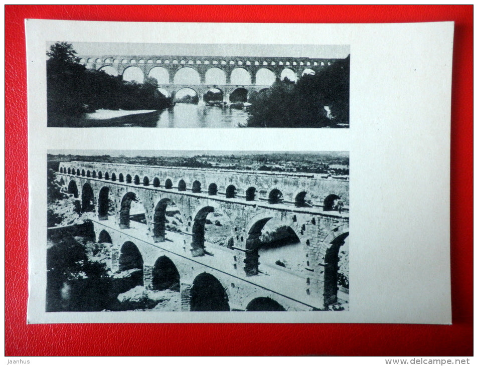 Pont du Gard , Roman bridge in France , I century AD - Architecture of Ancient Rome - 1965 - Russia USSR - unused - JH Postcards