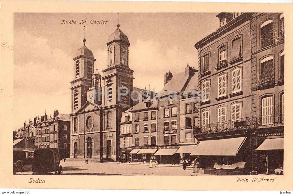 Sedan - Platz D'Armes - Kirche St Charles - church - 4000 - Feldpost - old postcard - France - used - JH Postcards