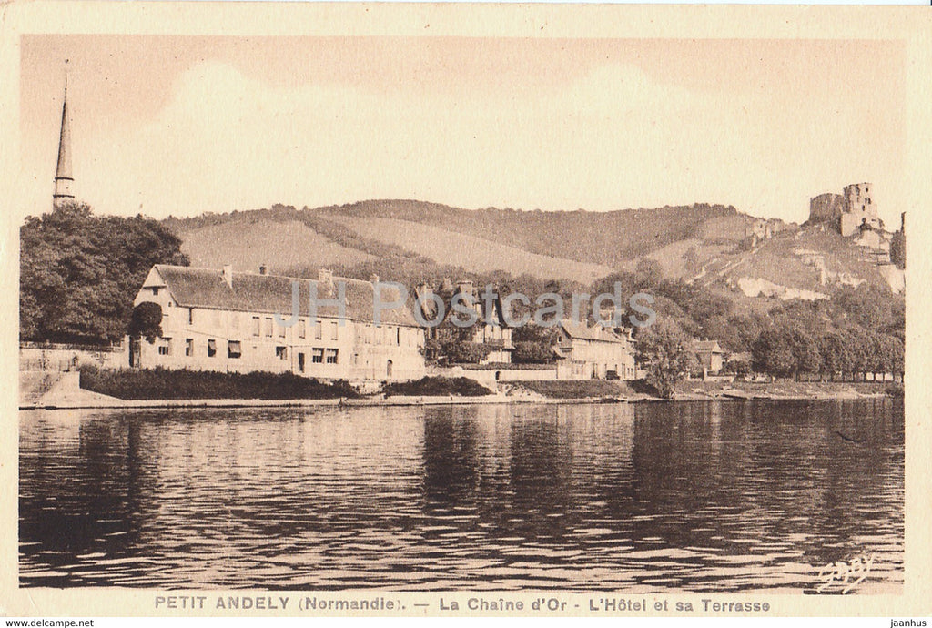 Petit Andely - La Chaine d'Or - L'Hotel et sa Terrasse - old postcard - France - unused - JH Postcards