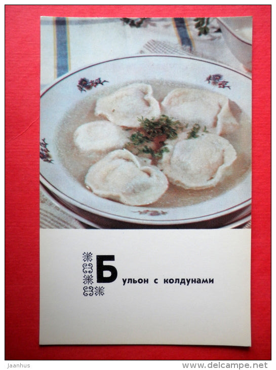 broth with dumplings - recipes - Belarusian dishes - 1975 - Russia USSR - unused - JH Postcards