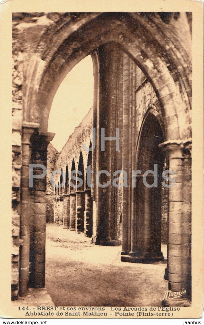 Brest et ses environs - Les Arcades de l'Eglise - Abbatiale de Saint Mathieu - 144 - old postcard - France - unused - JH Postcards