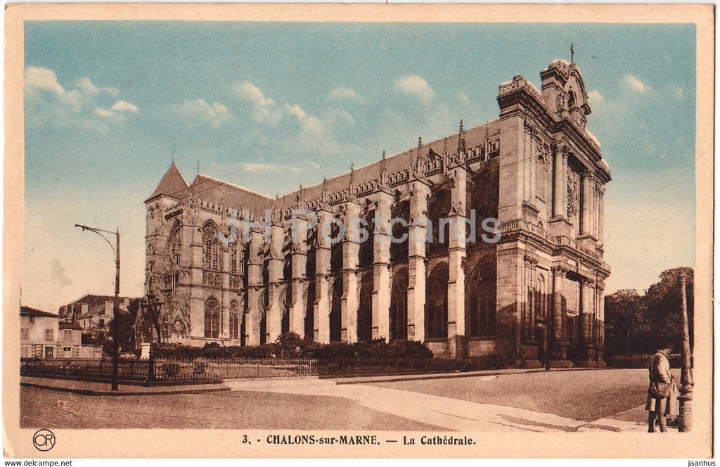 Chalons sur Marne - La Cathedrale - cathedral - 3 - old postcard - France - unused - JH Postcards