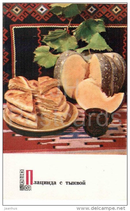 Placinta - Pumpkin Pie - dishes - Moldova - Moldavian cuisine - 1974 - Russia USSR - unused - JH Postcards