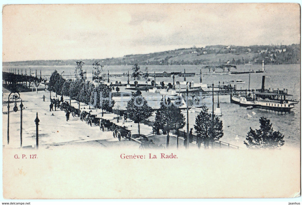 Geneve - Geneva - La Rade - steamer - ship - 127 - old postcard - Switzerland - unused - JH Postcards
