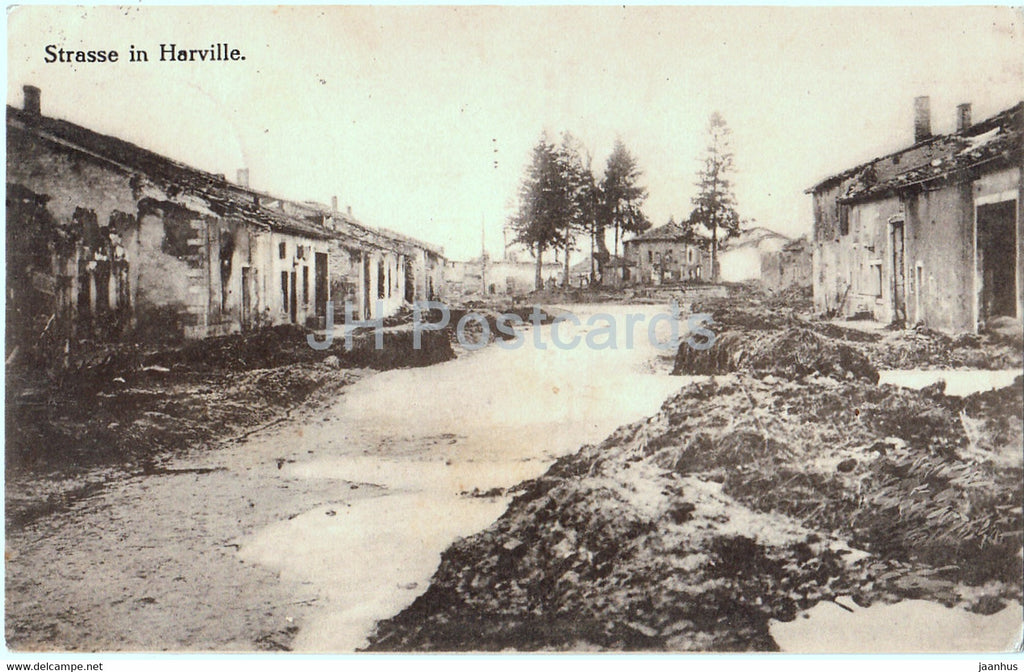 Strasse in Harville - 89 - Feldpost - Military - old postcard - 1915 - France - used - JH Postcards