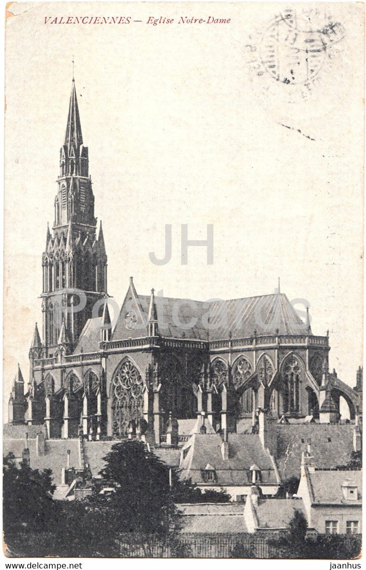 Valenciennes - Eglise Notre Dame - church - 6 Armee - Feldpost - old postcard - 1915 - France - used - JH Postcards