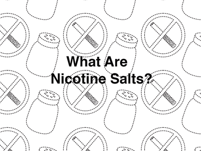 What are Nicotine Salts?