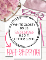 Printable White Glossy 80 LB Cardstock for Planner Inserts-Covers-Tab Dividers - FAST, FREE SHIPPING!