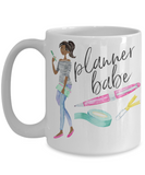 Gifts for Planners - Planner Babe 15 oz White Coffee Mug