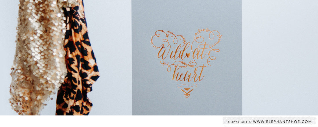Wild at Heart Rose Gold Foil Print