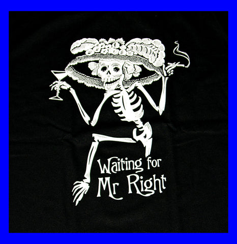 Mr Right Ladies T-Shirt