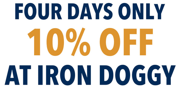 Iron Doggy Holiday Sale