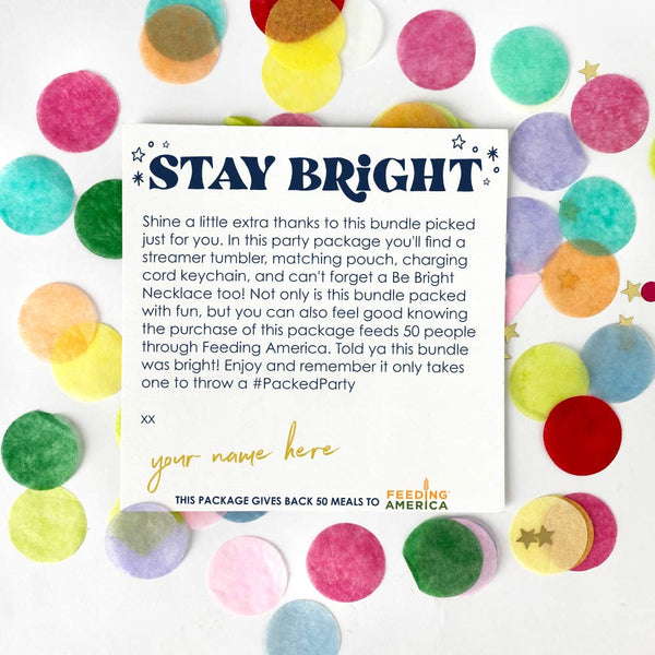 Stay Bright Bundle