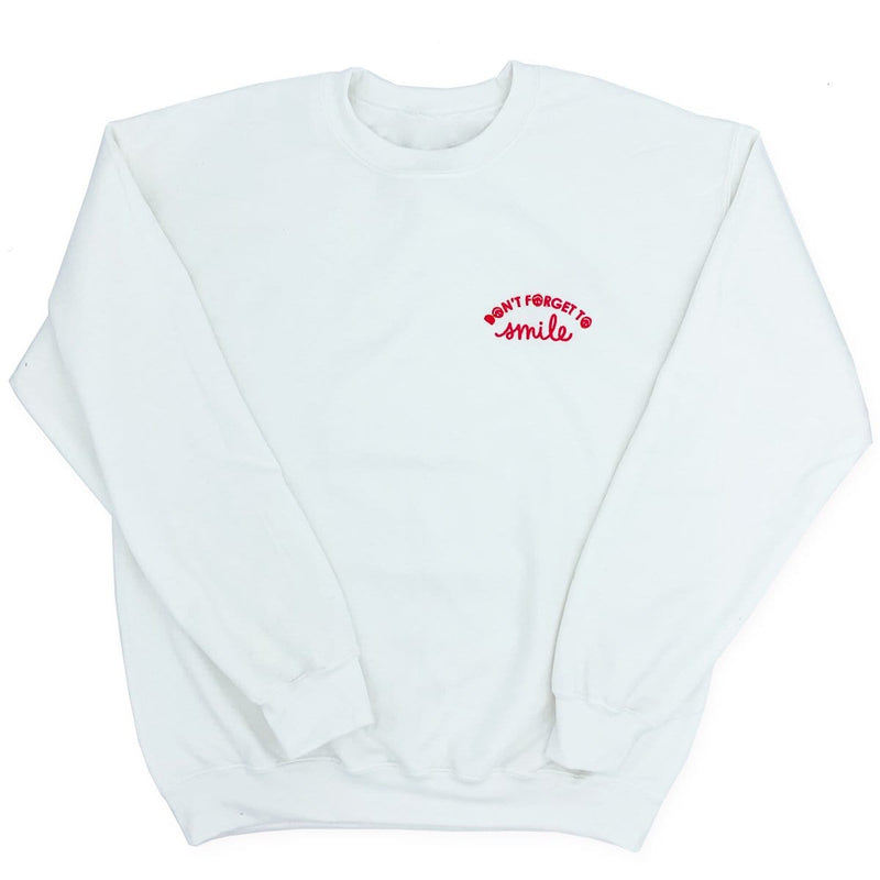 Don't Forget To Smile Sweatshirt
