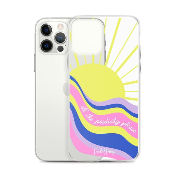 All The Positivity Phone Case