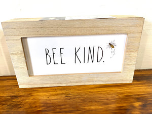 "Rae Dunn ""Bee Kind"" wood sign"