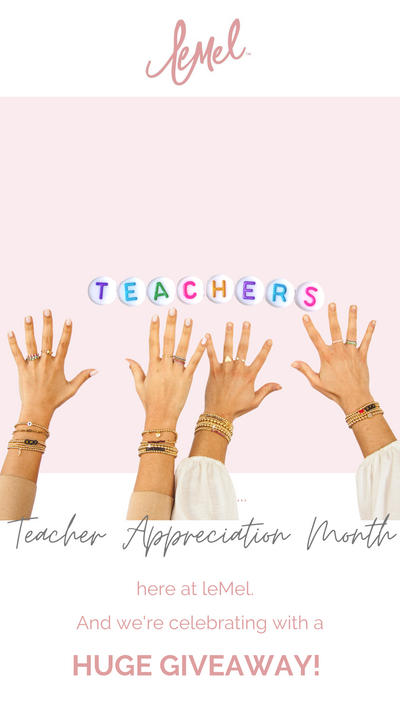 Teacher Appreciation Month