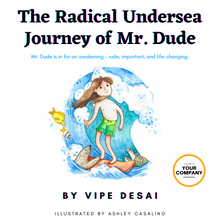 Load image into Gallery viewer, 50 Copies of The Radical Undersea Journey of Mr. Dude by Vipe Desai (Bulk Purchase)