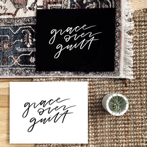 GRACE OVER GUILT PRINT
