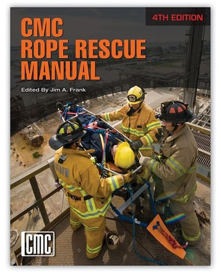 CMC Rope Rescue Manual, 4th Edition