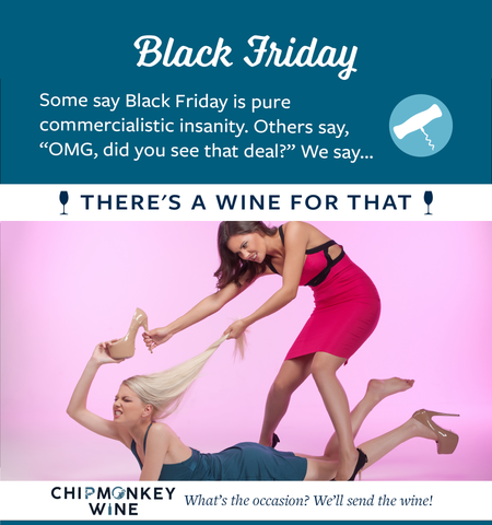 Black Friday Chipmonkey Wine