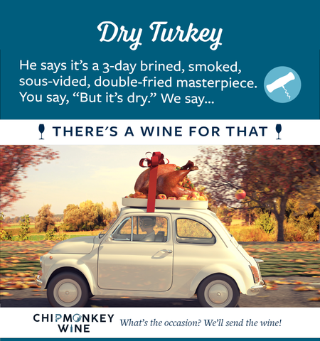 Dry Turkey Chipmonkey Wine