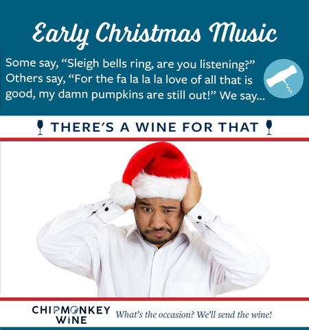 Early Christmas Music Chipmonkey Wine