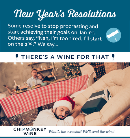 New Years Resolutions Chipmonkey Wine