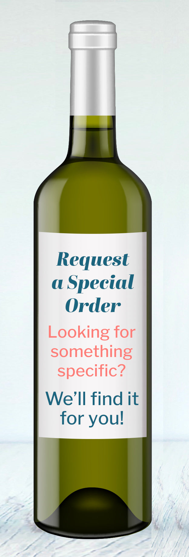 Request a Specific Wine