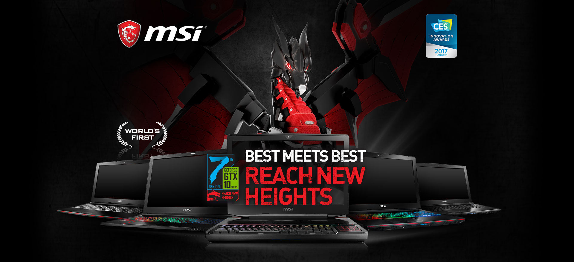 MSI. Best Meets Best. Reach New Heights. Worlds First. CES Innovation Aqards 2017 Honoree. Image of MSI laptops.